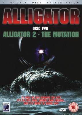 Alligator / Alligator 2 - The Mutation (2-disc) (DVD) - Klik her for at se billedet i stor størrelse.