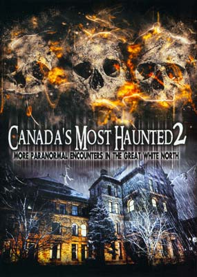 Canada's Most Haunted 2: More Paranormal Encounters in the Great White North  (DVD) - Klik her for at se billedet i stor størrelse.