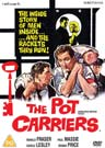 Pot Carriers, The