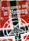 7. Once upon a time in Norway (Dokumentar)