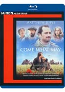 Come What May (Blu-ray)